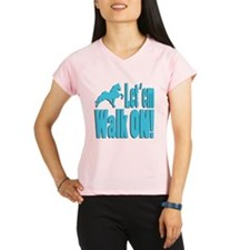 Walk_on_babyblue Performance Dry T-Shirt