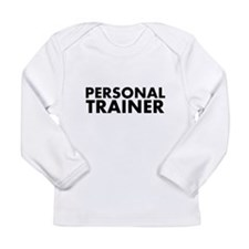 Personal Trainer Black/White Long Sleeve Infant T-
