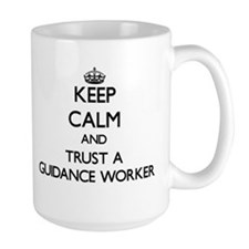 Keep Calm and Trust a Guidance Worker Mugs