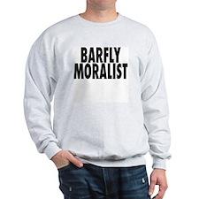 Barfly Moralist Sweatshirt