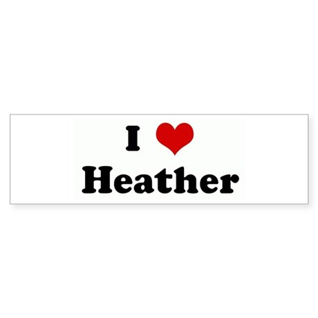I Love Heather Bumper Sticker