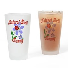 Natural Birth Mommy Drinking Glass