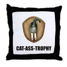 Cat Ass Trophy Throw Pillow