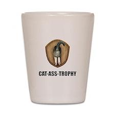Cat Ass Trophy Shot Glass