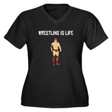Wrestling Is Life Plus Size T-Shirt