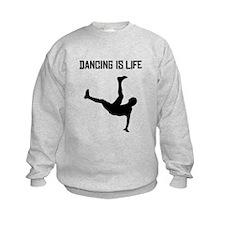 Dancing Is Life Sweatshirt