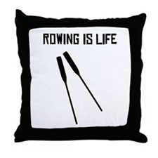 Rowing Is Life Throw Pillow