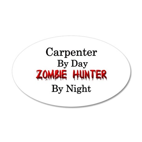 Carpenter/Zombie Hunter 35x21 Oval Wall Decal