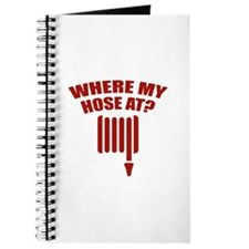 Where My Hose At? Journal