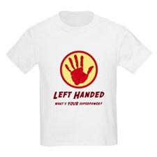 Left Handed Super Power T-Shirt