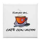 Fueled by Cafe con Leche Tile Coaster