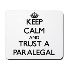 Keep Calm and Trust a Paralegal Mousepad