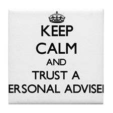 Keep Calm and Trust a Personal Adviser Tile Coaste