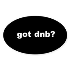 got dnb? Decal