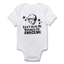 Don't Hate Me Because I'm Awesome Infant Bodysuit