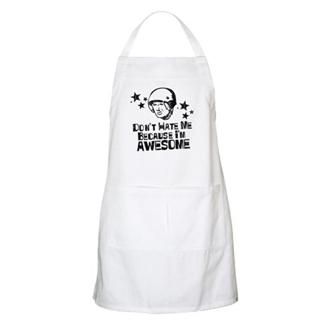 Don't Hate Me Because I'm Awesome BBQ Apron
