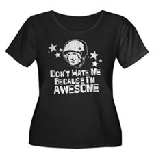 Don't Hate Me Because I'm Awesome T