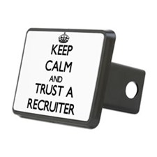 Keep Calm and Trust a Recruiter Hitch Cover