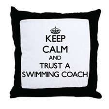 Keep Calm and Trust a Swimming Coach Throw Pillow