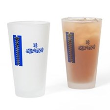 Zip it shrimpy Drinking Glass