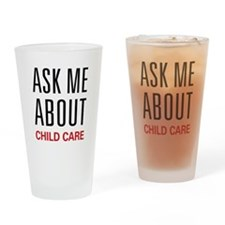 Ask Me About Child Care Pint Glass