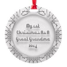 1St Christmas As A Great Grandma 2014 Ornament