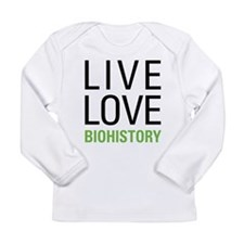 Live Love Biohistory Long Sleeve Infant T-Shirt