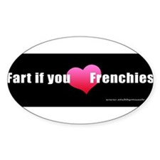 FartIfYouLoveFrenchies Decal