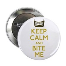 """Keep Calm And Bite Me (net) 2.25"""" Button"""