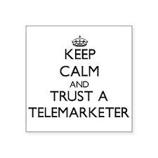 Keep Calm and Trust a Telemarketer Sticker