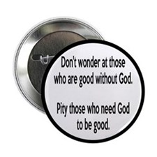 "Good Without God Atheism 2.25"" Button (100 pack)"