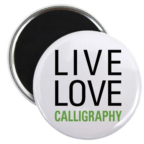 Live Love Calligraphy Magnet