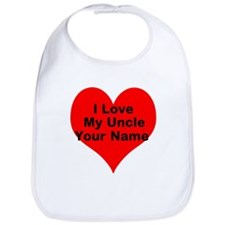 I Love My Uncle (Your Name) Bib