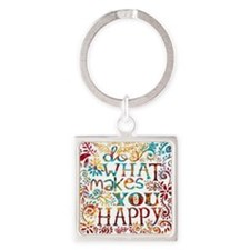 What Makes You Happy Square Keychain