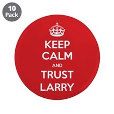 "Trust Larry 3.5"" Button (10 pack)"