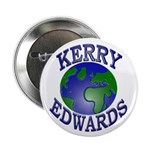 Kerry-Edwards Earth Button (10 pack)