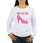 Walk the Walk Women's Long Sleeve T-Shirt