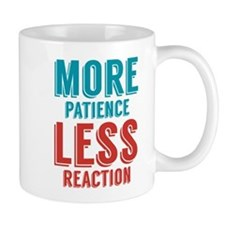 Patience Reaction Mug