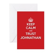 Trust Johnathan Greeting Cards