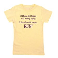 If Mama Aint Happy, Aint Nobody Happy Girl's Tee