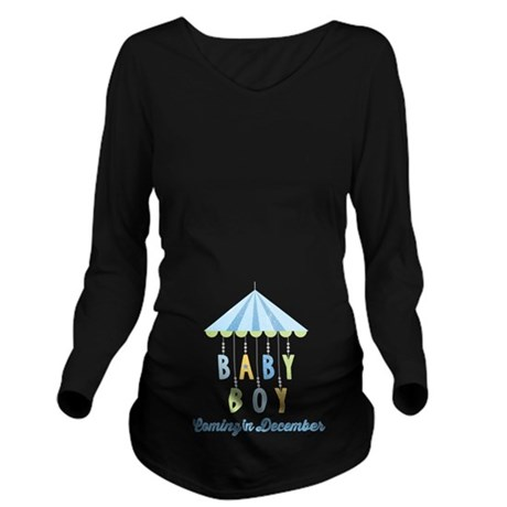 Baby Boy Due in Dece Long Sleeve Maternity T-Shirt