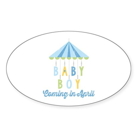 Baby Boy Due in April Sticker (Oval)