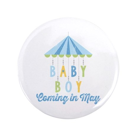 "Baby Boy Due in May 3.5"" Button"