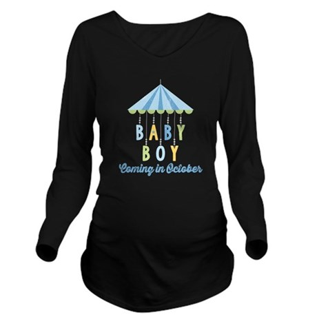 Baby Boy Due in Octo Long Sleeve Maternity T-Shirt