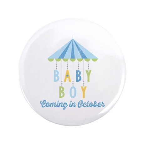 "Baby Boy Due in October 3.5"" Button"