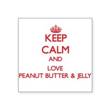 Keep calm and love Peanut Butter & Jelly Sticker