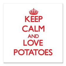 "Keep calm and love Potatoes Square Car Magnet 3"" x"
