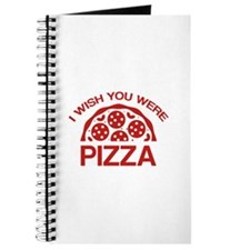 I Wish You Were Pizza Journal
