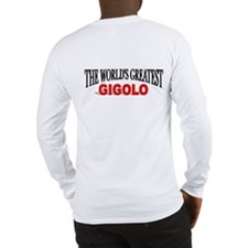 """The World's Greatest Gigolo"" Long Sleeve T-Shirt"