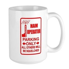 Ham Parking Only - Coffee Mugs